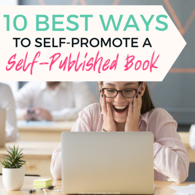 10 Ways To Self Promote A Self Published Book