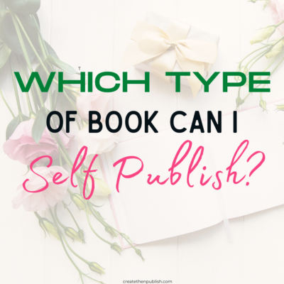 What Types Of Books Can You Self Publish?