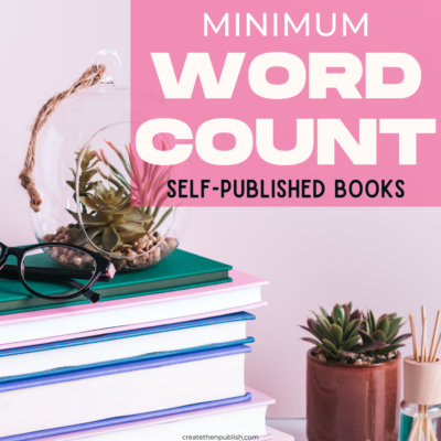 Minimum Word Count For Self Published Books