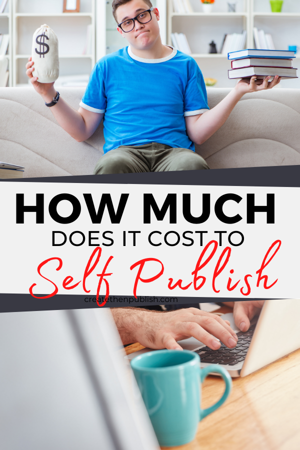 How Much Does It Cost Self-Publish A Book  Do you have a tight budget for self-publish a book? Before you dive right into self-publishing your book, check out this post to learn all about how much it really costs to self-publish a book!  #SelfPublishingCosts #HowMuchToSElfPublishABook