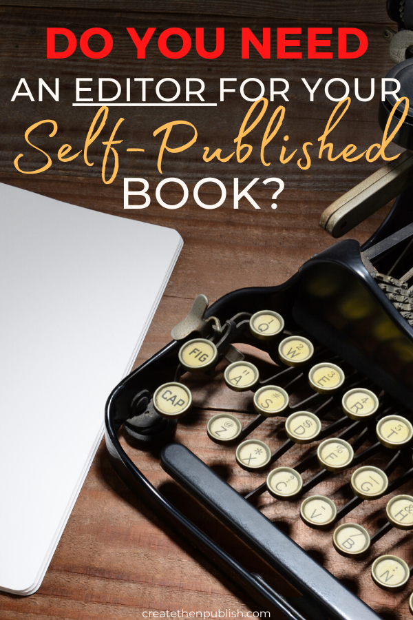 Do You Need An Editor For Your Self-Published Book?  Congratulations on completing your book! Now, time to decide on whether you need an editor for your self-published book. If you need some guidance on this, check out these tips to consider your options.  #SelfPublished #BookTips #kindle #selfpublishing #editor