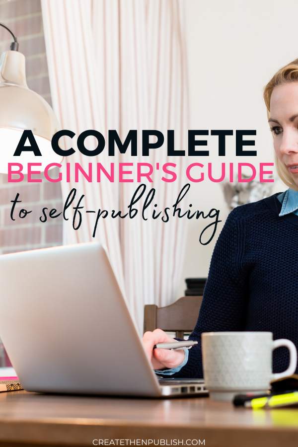 A Complete Beginner's Guide To Self-Publishing  What exactly is self-publishing and what does it entail? If you have plenty of questions when it comes to self-publishing a book, this guide will definitely provide some answers for you!  #BeginnersGuideToSelfPublishing #WhatIsSelfPublishing