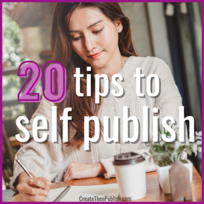20 Tips for Self Publishing a Book